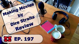 Making Movies By Dire Straits Review. In the Court of The Wenton King part 197