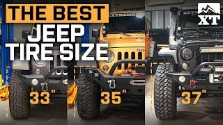Jeep Wrangler 33 vs 35 vs 37 Inch – How To Select The Best Tires