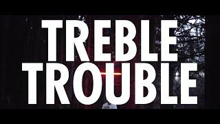Metanoiz   Treble Trouble