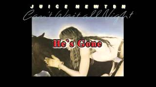Juice Newton - He`s Gone