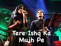 Tere Ishq Ka Mujh Pe by Anil Bajpai & Sampada Goswami