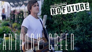 "Anthony Green - ""Love"" (Acoustic) I No Future"