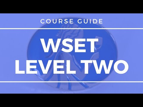 Wine Education - WSET Level 2 - Course Guide