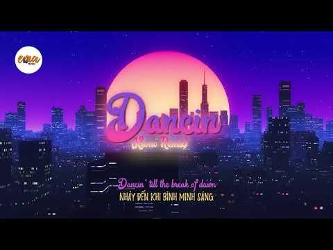 (Vietsub + Lyrics) Aaron Smith - Dancin (KRONO Remix)