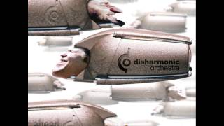 Disharmonic Orchestra - If This Is It, It Isn't, It Is It