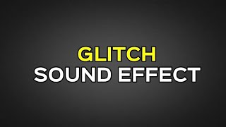 glitch sound effect free - TH-Clip