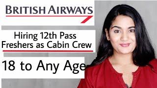 British Airways Cabin Crew India Job Vacancy, hiring 12th pass Freshers   International Airlines Job