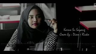 Karna Ku Sayang Versi Indonesia (dianrafiahputri-rico Av)