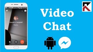 How To Video Chat On Facebook Messenger Android