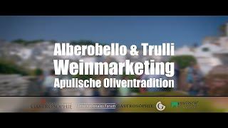 APULIEN |  Alberobello, Wein und Oliven