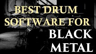 Best Black Metal Drum Software?   KVLT DRUMS