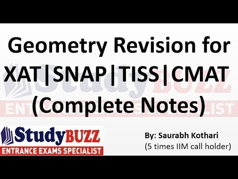 Complete Geometry revision for XAT | SNAP | NMAT | CMAT | TISS | CAT | IIFT