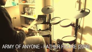 Army Of Anyone - Father Figure [2006] - Drum Improvisation