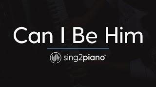 Can I Be Him [Piano Karaoke Instrumental] James Arthur