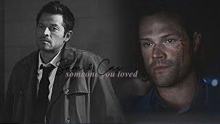 Castiel & Sam - Someone you loved