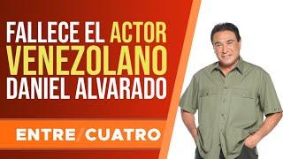 Fallece el actor venezolano Daniel Alvarado