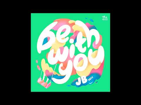 "JB (GOT7) - Be With You (연애하루전 ""A Day Before Us ZERO"" OST)"