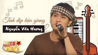 Tình đẹp Hậu Giang - Nguyễn Văn Hương