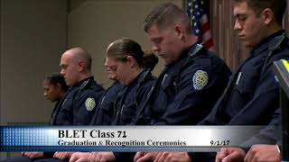 BLET Class 71 Graduation & Recognition Ceremony