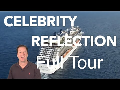 Celebrity Reflection Review – Full Walkthrough – Cruise Ship Tour – Celebrity Cruise Lines