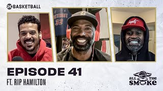Richard Hamilton | Ep 41 | ALL THE SMOKE Full Episode | #StayHome with SHOWTIME Basketball