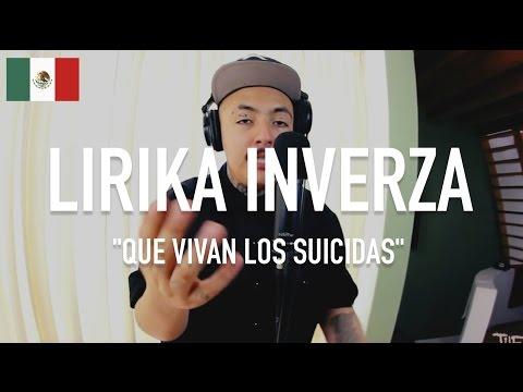 Lirika Inverza - Que Vivan Los Suicidas [ TCE Mic Check ]