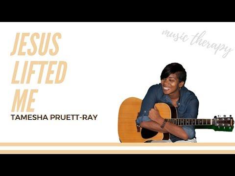 WATCH THIS! Jesus Lifted Me-Tamesha Pruett