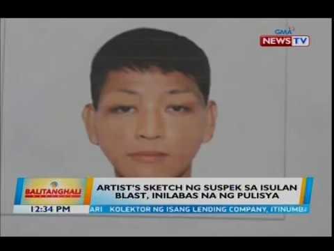 [GMA]  Artist's sketch ng suspek sa isulan blast, inilabas na ng pulisya