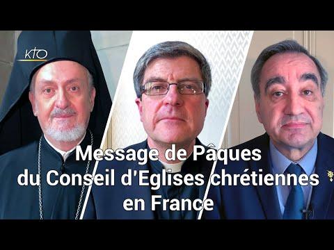 Message de Pâques du Conseil d'Eglises Chrétiennes en France