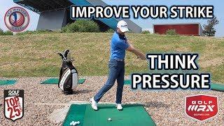Improve Your Strike - Think Pressure