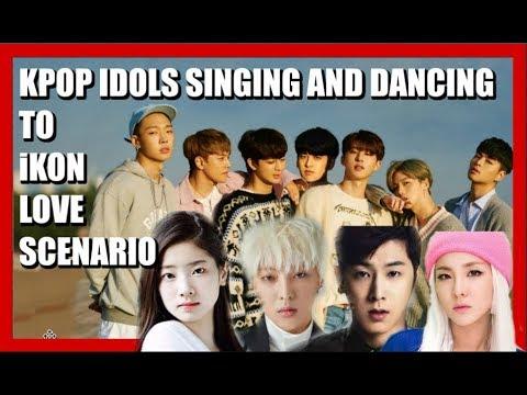 [PART 2] K-POP IDOLS SINGING & DANCING TO iKON LOVE SCENARIO