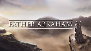 Father Abraham: The Life of Abraham: Lesson 1 - Structure and Content