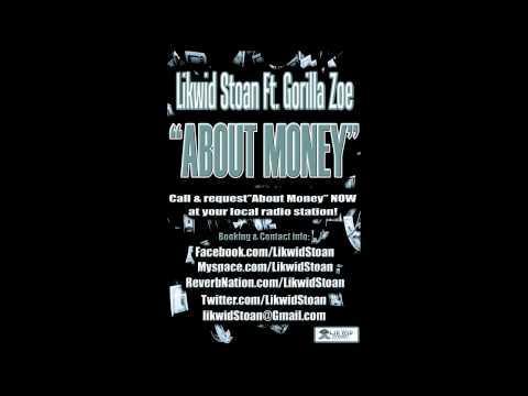 About Money (Remix) Ft. Gorilla Zoe