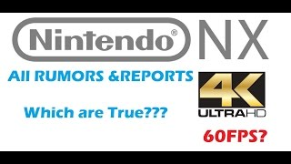 Nintendo NX - New Leaked Info? Rumors Everywhere!!!