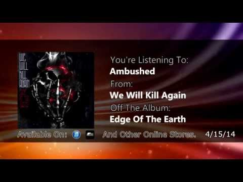 We Will Kill Again - Edge of The Earth (Full Ep Stream) AVAILABLE EVERYWHERE!