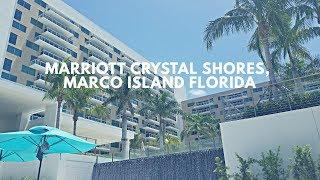Marriott Crystal Shores Vacation Club || Marco Island Florida || Southwest Florida || #Florida