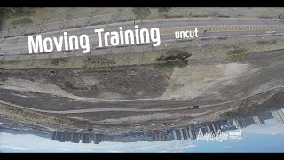 Continuous Moving Traing - uncut -   FPV Freestyle