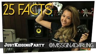 25 Facts ft. Gina Darling