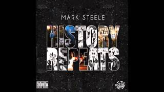 """Mark Steele - """"Not Mad"""" (Clean) OFFICIAL VERSION"""