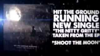 Hit the Ground Running | The Nitty Gritty