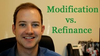 Home Loan Modification vs  Home Loan Refinance
