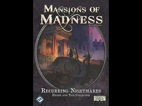 The Purge: # 1951 Mansions of Madness: Second Edition - Recurring Nightmares: Figure and Tile Collection: Worth the dough? Or will it scare your wallet?