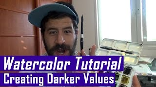 My watercolors are too bright! How to get darker values (Watercolor tutorial)