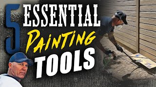 5 Essential Painting Tools