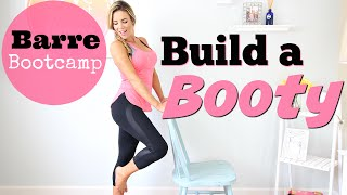 How to Build a Booty | Barre Bootcamp by Love Sweat Fitness