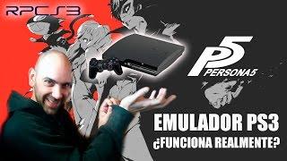 Emulador PS3 (RPCS3) - ¿Funciona Realmente? Guía, Descarga Y Opinión.  Probando Persona 5