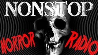💀 Nonstop Horror Radio 💀 247 Creepy Pasta For Nightmares