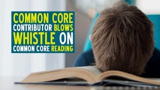 Common Core Contributor Blows Whistle On Common Core Reading | Alex Newman & Dr. Duke Pesta