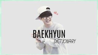 Baekhyun's Dictionary
