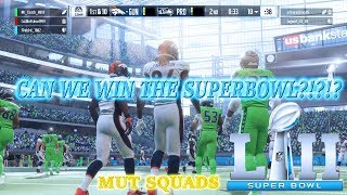 EVERYTHING IS ON THE LINE!!! MUT SQUADS SUPERBOWL!!! CAN WE WIN?!?